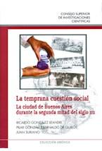 E-book La temprana cuestión social: la ciudad de Buenos Aires durante la segunda mitad del siglo XIX