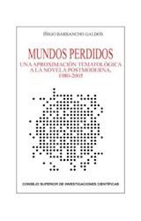E-book Mundos perdidos: una aproximación tematológica a la novela postmoderna, 1980-2005