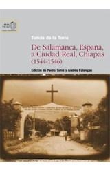 E-book De Salamanca, España, a Ciudad Real, Chiapas (1544-1546)
