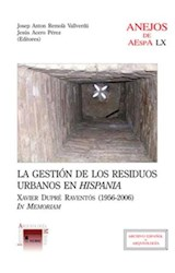 E-book La gestión de los resíduos urbanos en Hispania: Xavier Dupré Raventós (1956-2006), in memoriam
