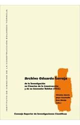 E-book Archivo Eduardo Torroja: de la investigación en construcción y de su innovador hábitat (ITCC)