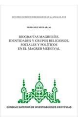 E-book Biografías magrebíes: identidades y grupos religiosos, sociales y políticos en el Magreb medieval