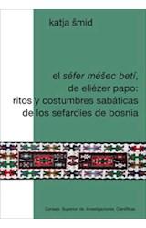 E-book El Séfer Méšec betí, de Eliézer Papo: ritos y costumbres sabáticas de los sefardíes de Bosnia