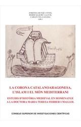 E-book La Corona catalanoaragonesa, l'Islam i el món mediterrani