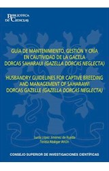 E-book Guía de mantenimiento, gestión y cría en cautividad de la gacela dorcas saharaui (Gazella dorcas neglecta)
