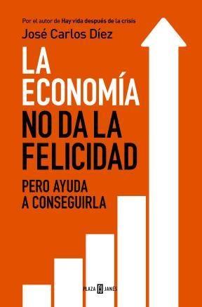 E-book La Economía No Da La Felicidad