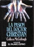 Papel Pasion Del Doctor Christian, La