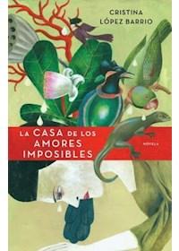 Papel La Casa De Los Amores Imposibles