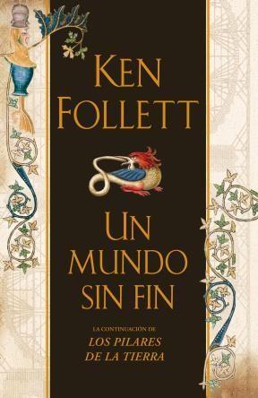 E-book Un Mundo Sin Fin (Edición 10º Aniversario) (Saga Los Pilares De La Tierra 2)