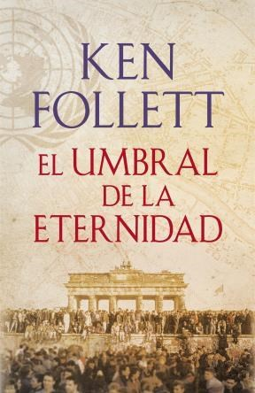 E-book El Umbral De La Eternidad (The Century 3)