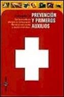 Papel GUIA PRACTICA DE PREVENCION Y PRIMEROS AUXILIOS (CARTONE)