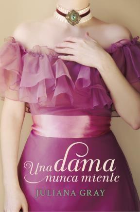 E-book Una Dama Nunca Miente (Romances A La Luz De La Luna 1)