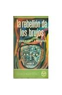 Papel REBELION DE LOS BRUJOS (COLECCION MANANTIAL)