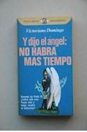 Papel Y DIJO EL ANGEL NO HABRA MAS TIEMPO (COLECCION REALISMO FANTASTICO)