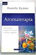 Papel AROMATERAPIA LAS VIRTUDES TERAPEUTICAS DE LAS ESENCIAS VEGETALES (DINAMICA)