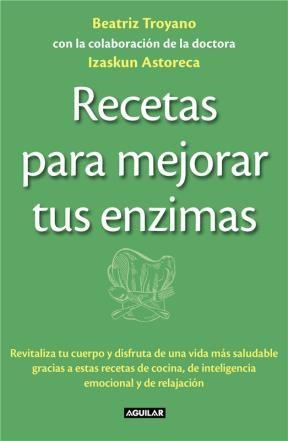 E-book Recetas Para Mejorar Tus Enzimas