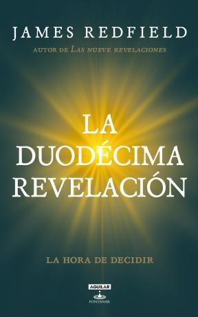E-book La Duodécima Revelación (La Profecía Celestina 4)