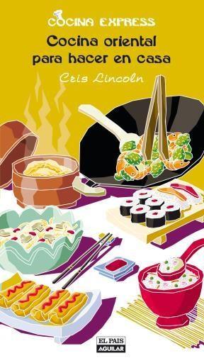 E-book Cocina Oriental Para Hacer En Casa (Cocina Express)