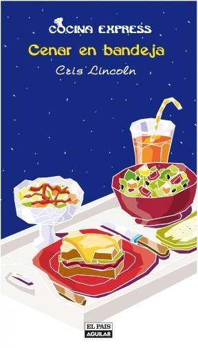 E-book Cenar En Bandeja (Cocina Express)