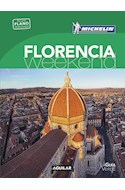 Papel FLORENCIA WEEK-END (GUIA VERDE CON PLANO DESPLEGABLE) (MICHELIN 2016) (BOLSILLO) (RUSTICA)