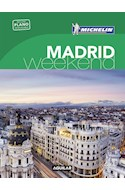 Papel MADRID WEEK-END (GUIA VERDE CON PLANO DESPLEGABLE) (MICHELIN 2016) (BOLSILLO) (RUSTICA)
