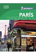 Papel PARIS WEEK-END (GUIA VERDE CON PLANO DESPLEGABLE) (MICHELIN 2016) (BOLSILLO) (RUSTICA)