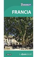 Papel FRANCIA (LA GUIA VERDE) (MICHELIN) (EDICION 2016) (ILUSTRADO) (RUSTICA)