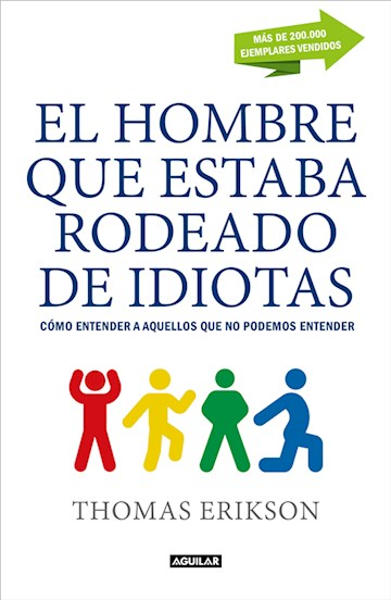 E-book El Hombre Que Estaba Rodeado De Idiotas
