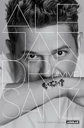 Libro Alejandro Sanz  #Vive