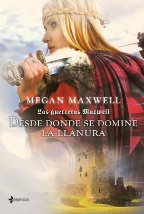E-book Las Guerreras Maxwell, 2. Desde Donde Se Domine La Llanura
