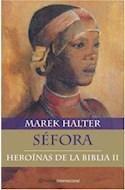 Papel SEFORA [HEROINAS DE LA BIBLIA II] (PLANETA INTERNACIONAL)