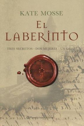 Papel Laberinto, El. Tres Secretos, Dos Mujeres, Un Grial.