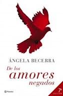 Papel DE LOS AMORES NEGADOS [11 EDICION] (AUTORES ESPAÑOLES E IBEROAMERICANOS) (CARTONE)