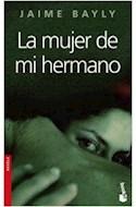 Papel MUJER DE MI HERMANO (COLECCION NOVELA 2117)