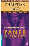 Papel PIEDRA DE LUZ 3 PANEB EL ARDIENTE (BESTSELLER)