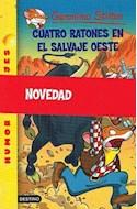 Papel CUATRO RATONES EN EL SALVAJE OESTE (GERONIMO STILTON 27)
