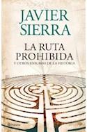 Papel RUTA PROHIBIDA Y OTROS ENIGMAS DE LA HISTORIA (CARTONE)