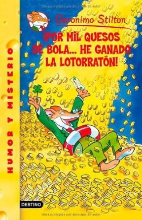 Papel Gerónimo Stilton 32 Por Mil Quesos De Bola... He Ganado La Lotorratón