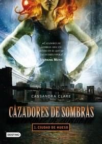 Papel Cazadores De Sombras 1. Ciudad De Hueso