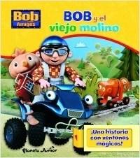 Libro Bob Y El Viejo Molino