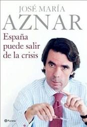 Papel España Puede Salir De La Crisis