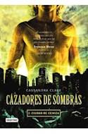 Papel CAZADORES DE SOMBRAS 2 CIUDAD DE CENIZA (RUSTICA)