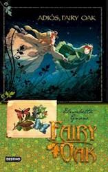 Papel Fairy Oak 4. Adios, Fairy Oak