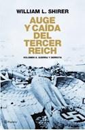 Papel AUGE Y CAIDA DEL TERCER REICH VOLUMEN 2 GUERRA Y DERROTA (CARTONE)