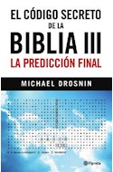 Papel CODIGO SECRETO DE LA BIBLIA III LA PREDICCION FINAL (CARTONE)