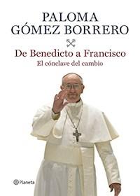 Papel De Benedicto A Francisco