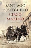 Papel CIRCO MAXIMO LA IRA DE TRAJANO (TRILOGIA DE TRAJANO 2) (CARTONE)