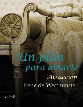 E-book Un Plan Para Amarte. Atracción