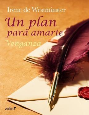 E-book Un Plan Para Amarte. Venganza