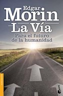 Papel VIA PARA EL FUTURO DE LA HUMANIDAD (SERIE DIVULGACION 9039785)